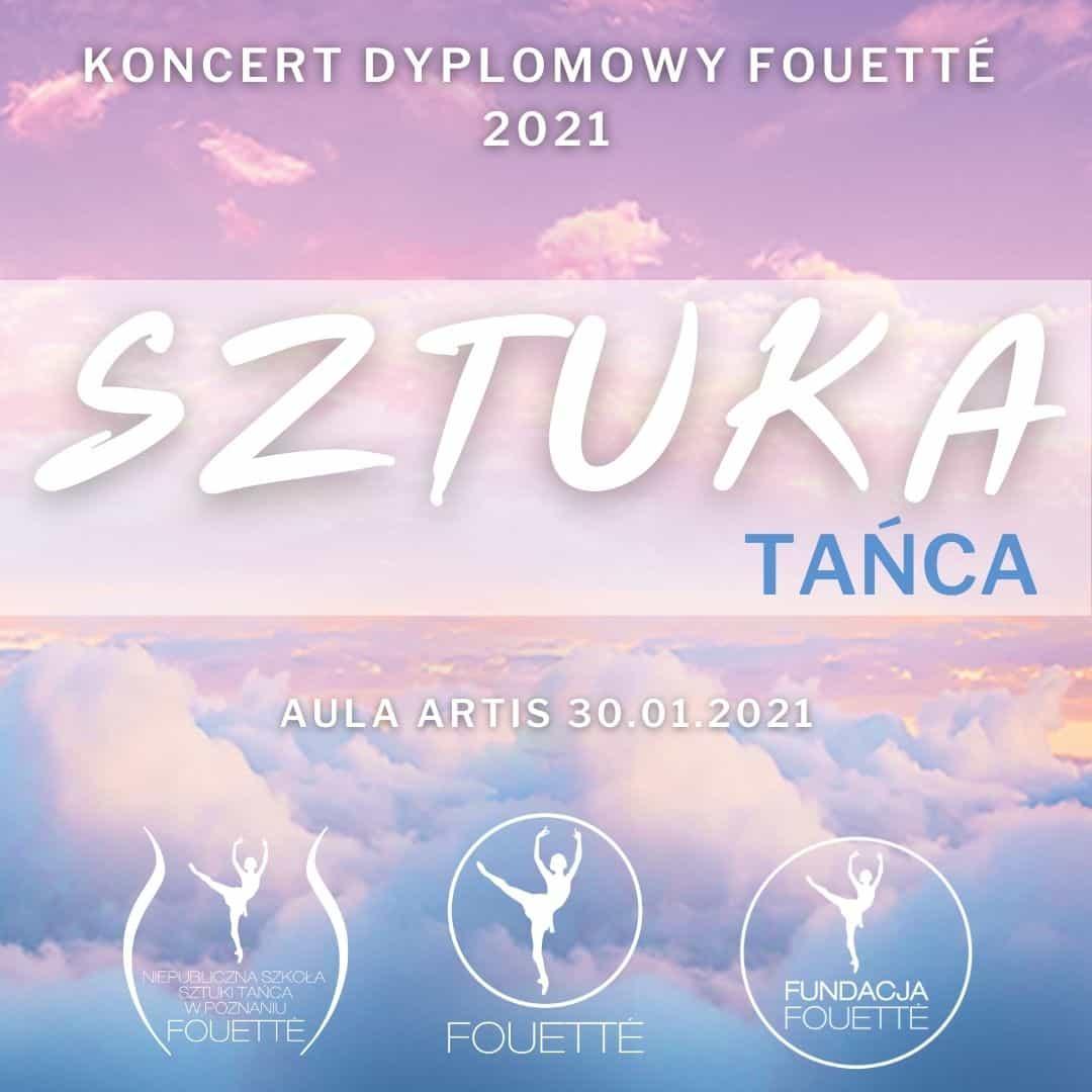 "Koncert Dyplomowy Fouetté pt. ""Sztuka Tańca"" – nagrania w Aulia Artis"